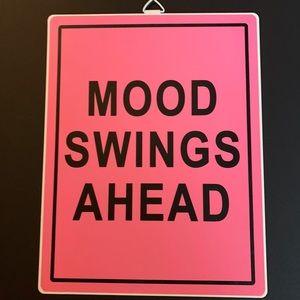 "Decorative Tin Sign - ""MOOD SWINGS AHEAD"""